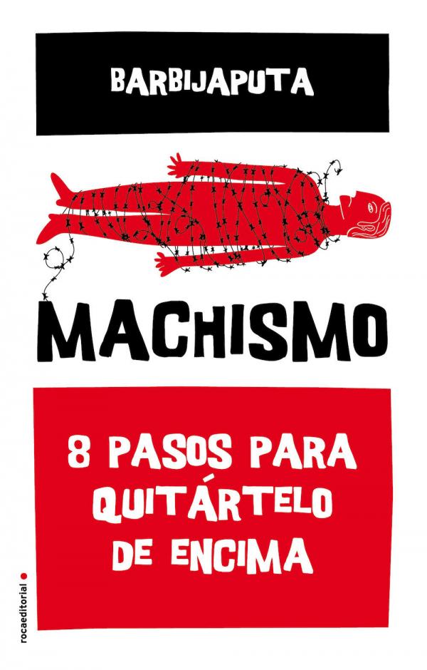MACHISMO, 8 pasos para quitártelo de encima